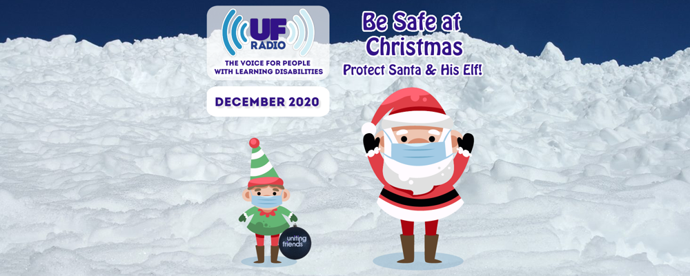 "UF Radio - December 2020: ""Be Safe at Christmas"""