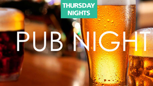 Pub Nights - Thursdays
